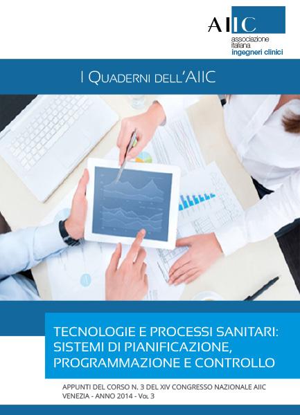 Tecnologie e processi sanitari: sistemi di pianificazione, programmazione e controllo