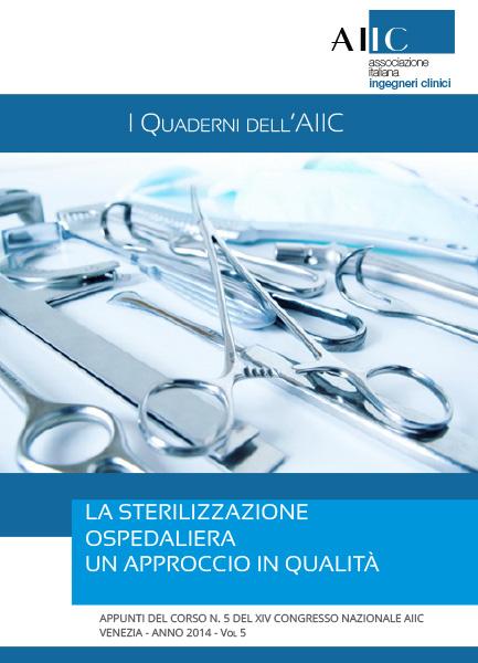 La sterilizzazione ospedaliera un approccio in qualità