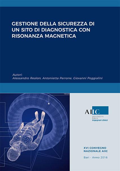 Gestione della sicurezza di un sito di diagnostica con Risonanza Magnetica